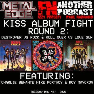 DESTROYER VS ROCK & ROLL OVER VS LOVE GUN W/CHARLIE BENANTE MIKE PORTNOY ROY MAYROGA & EDDIE  TRUNK