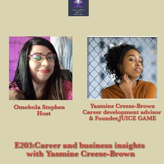E203 Career And Business Insights With Yasmine Creese-Brown
