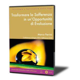 Trasformare la Sofferenza in un'opportunità di Evoluzione