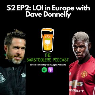 S2 EP2: LOI in Europe with Dave Donnelly