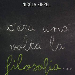 """Nicola Zippel """"C'era una volta la filosofia..."""""""