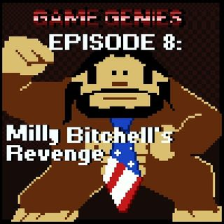 Episode 8: Milly Bitchell's Revenge