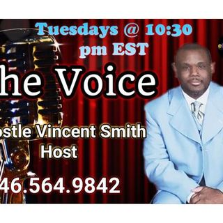 The Voice with Apostle Smith