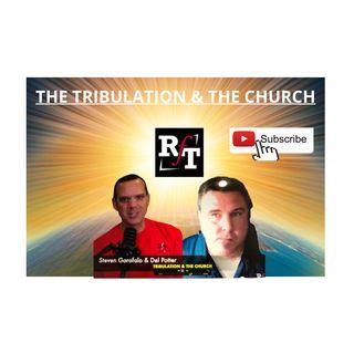 Tribulation & The Church - 12:9:20, 9.07 AM