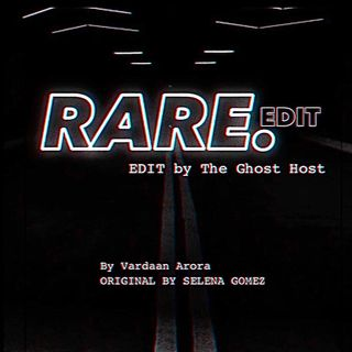 RARE (edit. by The Ghost Host)