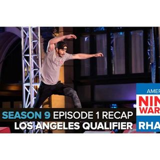 American Ninja Warrior 2017 | Episode 1 Los Angeles Qualifying Recap Podcast