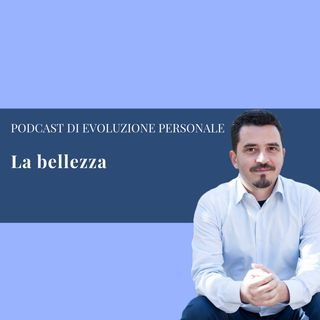 Episodio 52 - La bellezza