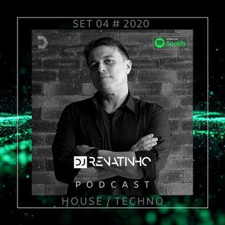Set 04 # 2020 # House /Techno # Dj Renatinho