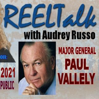 REELTalk Special Edition - Saving Our Republic with Major General Paul Vallely