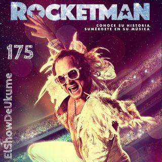 Rocketman | ElShowDeUkume 175