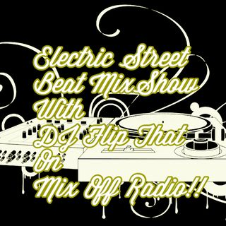 Electric Street Beat MixShow 7/13/20 (Live DJ Mix)