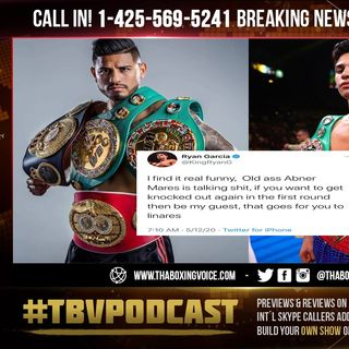 ☎️Ryan Garcia vs Abner Mares Twitter BEEF🔥 Old A** Abner Mares Want To Get Knocked Out😱