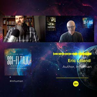 Eric Leland On Inhuman