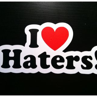 Haters and Negativity
