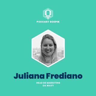 8. Juliana Frediano [Wavy]: Liderando transformações digitais em tempos de crise
