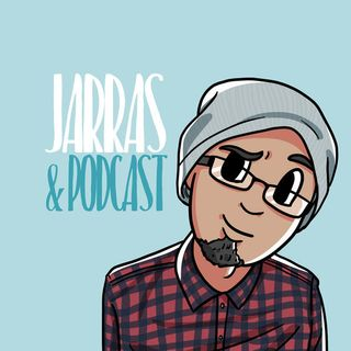 Interpodcast 2018- Jarras & Podcast / Por Kolaz dice Imita a Jarras & Podcast