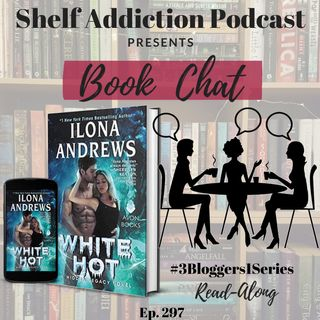 #3Bloggers1Series Discussion of White Hot (Hidden Legacy #2) | Book Chat
