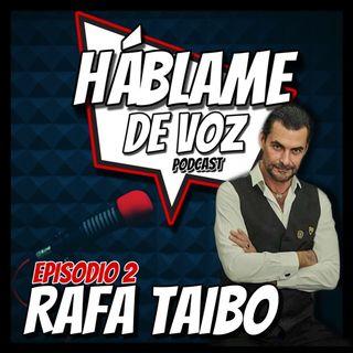 HDV Ep. 2 - Rafa Taibo