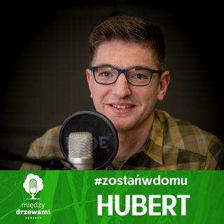#ZostańWDomu: Hubert zapowiada odcinek [SPOILER ALERT!]