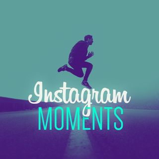 Instagram Moments