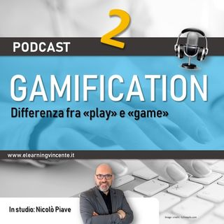 "Differenza fra ""play"" e ""game"" nella gamification"