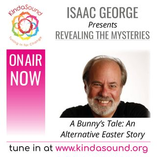 A Bunny's Tale: An Alternative Easter Story | Revealing the Mysteries with Isaac George