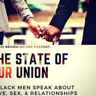 Black Men Speak: How to Love a Black Woman
