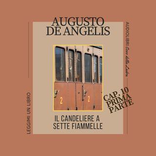 Il Candeliere a Sette fiammelle - Capitolo 10 - parte prima