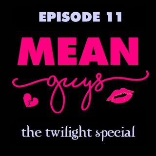 Episode 11: Twilight