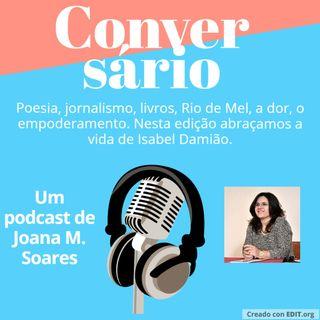 O jornalismo com a Isabel Damião
