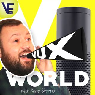 Welcome to VUX World with Kane Simms