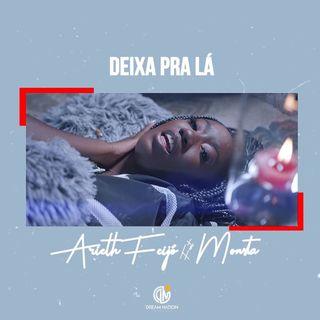 Arieth Feijó feat. Monsta - Deixa Prá Lá [Prod. by Wonderboyz]