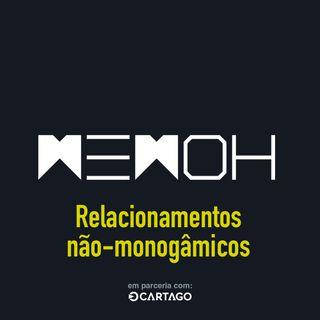 #013 | Relacionamentos não-monogâmicos