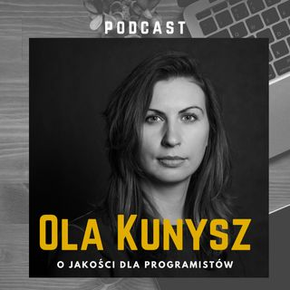 Projekty open source, biblioteki i testy - #20 | OLGA MACIASZEK-SHARMA