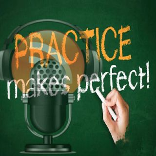 The Practice Podcasting Show :) Episode 1