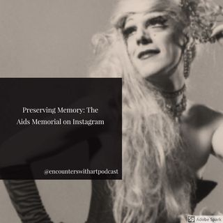 Episode 23: Preserving Memory through Social Media