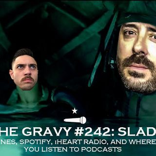 Pass The Gravy #242: Slade Ham