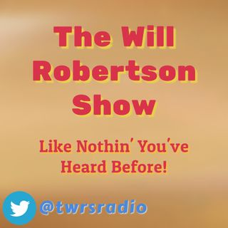 Episode 9 - The Will Robertson Show