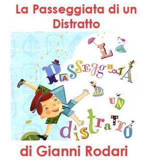 La Passeggiata di un Distratto di Gianni Rodari