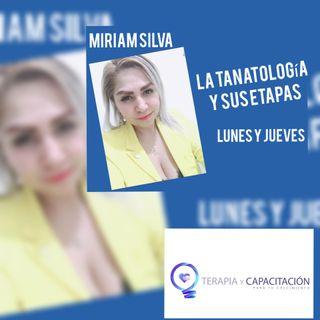 La tanatología y sus etapas con Miriam Silva. El Divorcio.
