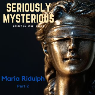 Maria Ridulph - Part 2