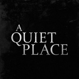"""F. L. I. C. K. S."" EP 54:  Review of ""A QUIET PLACE"" - PART I (Sound, Silence & Suspense)"