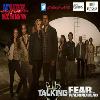 Walking Dead: Talking Fear Walking Dead