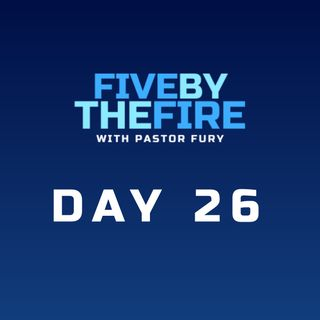Day 26 -  His Plan, Our Role