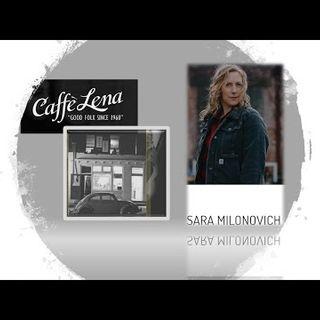 Sara Milonovich_Caffe' Lena_NORTHEAST 7_29_21