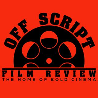Off Script Film Review