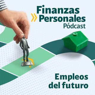 Finanzas Personales: Revise su vida profesional: estos son los empleos que el mercado necesitará en el futuro