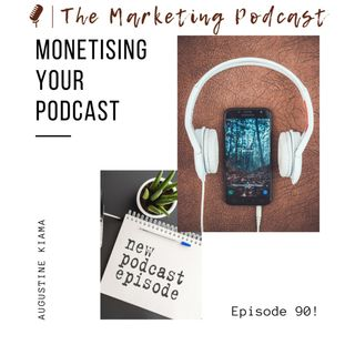 Monetising your Podcast | How to