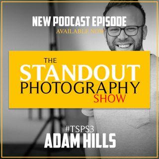 3. #TSPS3 Adam Hills on Capturing Over 10,000 Headshots, Building a Studio & Entrepreneurship.