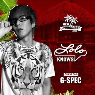 LOLO knows DJ Mix...  G-Spec, Red Paradise Records, Japan